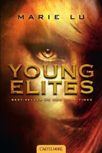 The Young Elites, tome 1